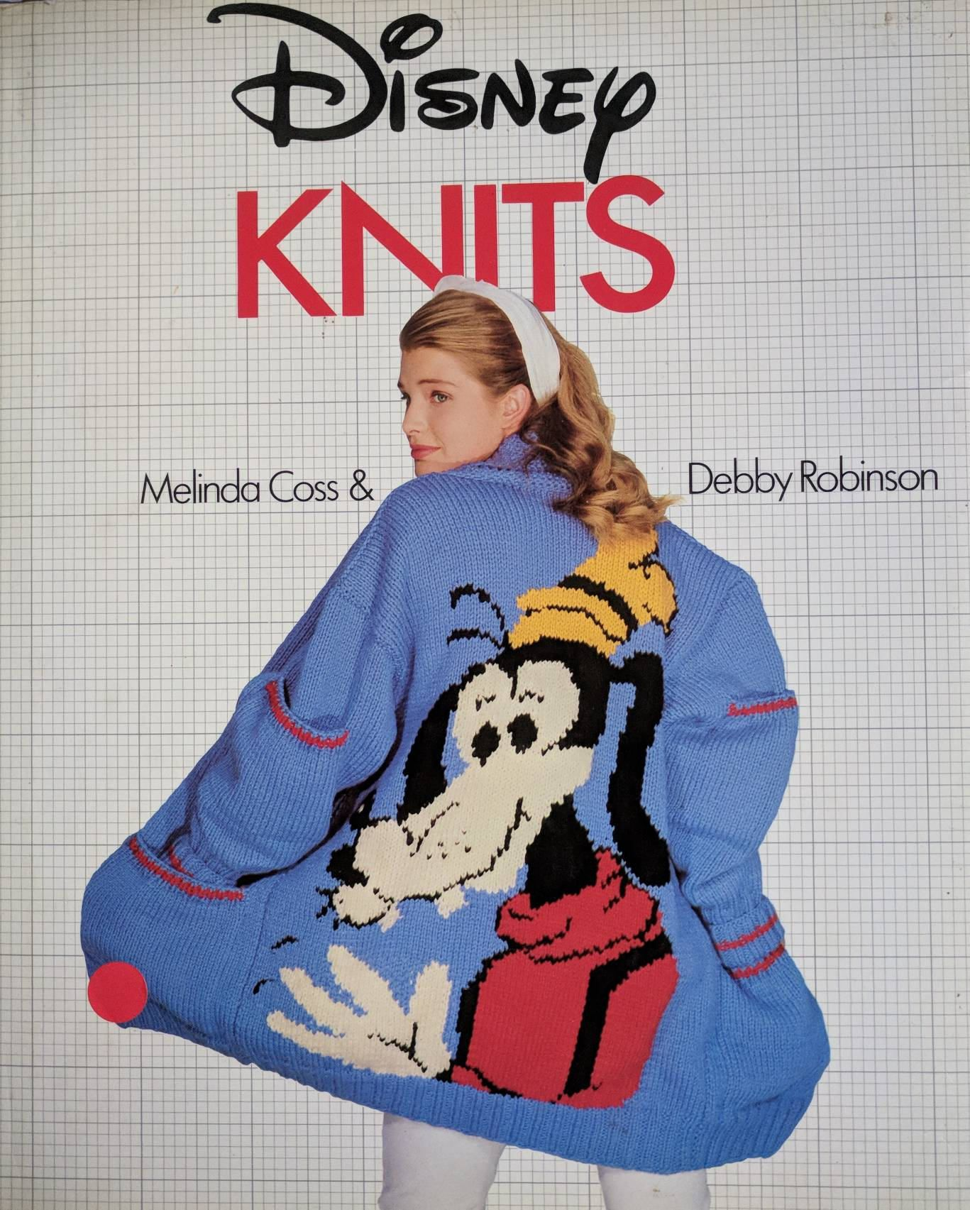 Disney Knits by Melinda Coss & Debby Robinson. Disney\'s best loved ...