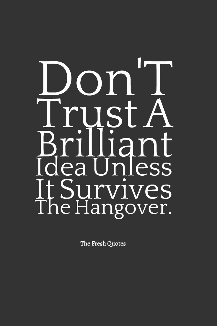 Alcoholic Quotes Beauteous Pininspirational Quotes On Alcohol Quotes  Pinterest  Thoughts Review