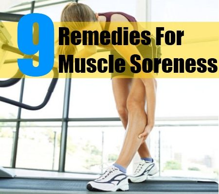 9 Remedies For Muscle Soreness | Sore muscles. Soreness. Muscle