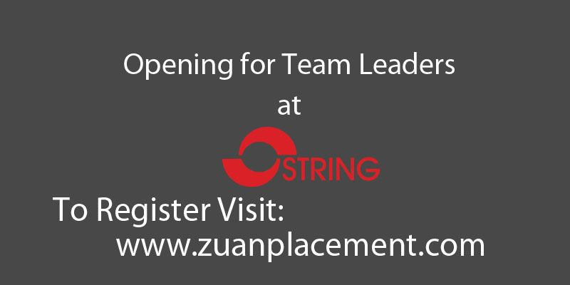 Referral Walkin Drive For Team Leader In String Information