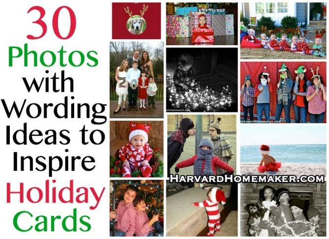 30 Photos with Wording Ideas to Inspire Holiday Cards.  Each photo links to a card with that sentiment to help you find the perfect card this year!