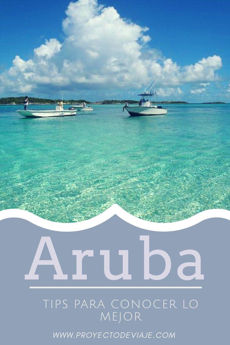 Aruba La Increíble Isla Feliz Conocela Proyecto De Viaje Aruba Islas Del Caribe Islas