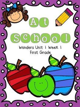 At School - Wonders First Grade - Unit 1 Week 1 | School stuff ...