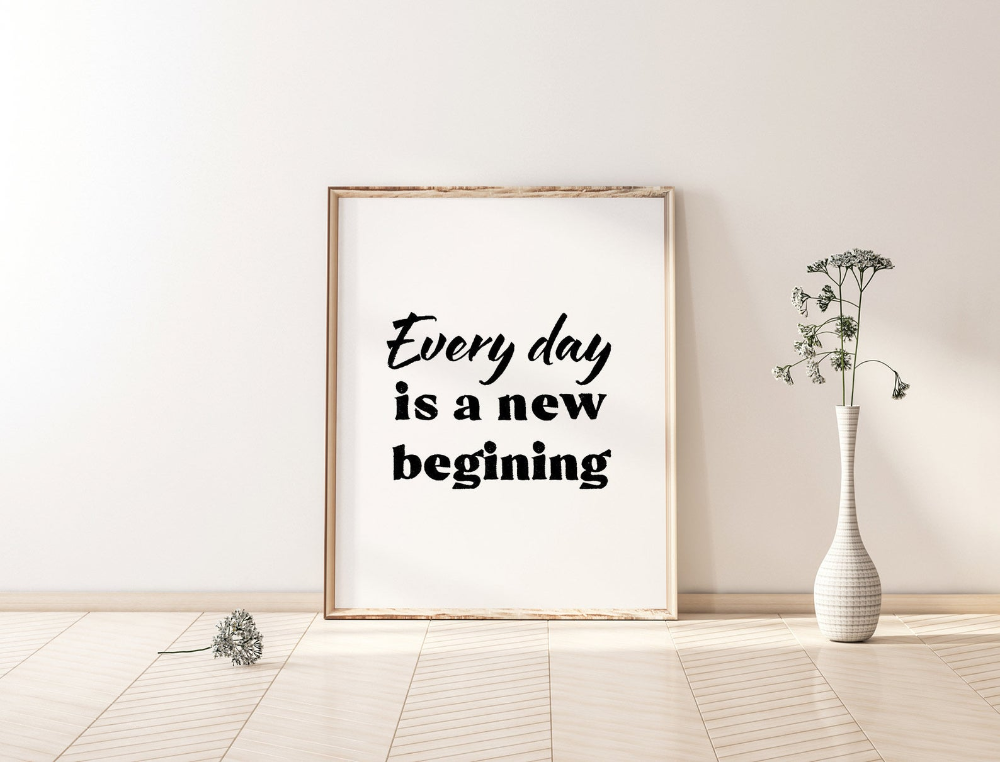 Inspirational Quote Every Day Is A New Beginning Printable Quote Minimalist Art Wall Art Home Decor Black And White Print In 2020 Inspiration Minimalist Art Yoga Wall Art