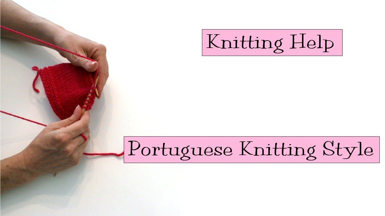 Even if you're perfectly happy with the way you knit, I encourage you to give this video a looksie. Portuguese knitting is kind of mind-blowing, and the resu...