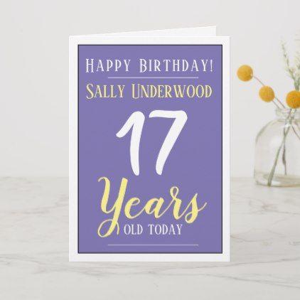 Happy Birthday 17 Years Old Card Zazzle Com In 2021 Happy 17th Birthday Birthday Message To Girlfriend Happy Birthday