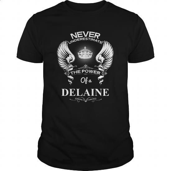 Never Underestimate Of A DELAINE - #grandparent gift #creative gift