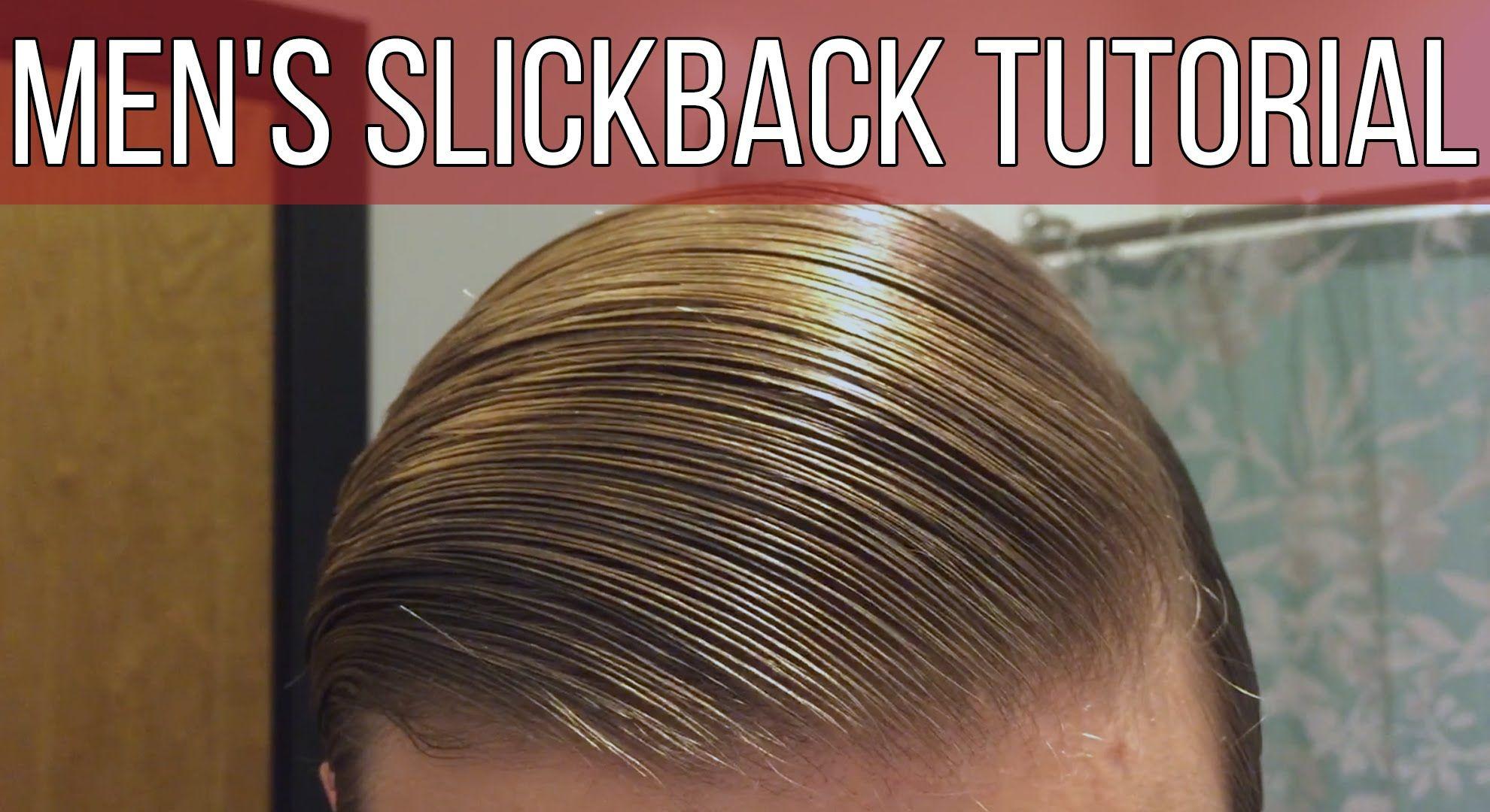 VIDEO So easy! Men's Slickback Tutorial/Suavecito Pomade