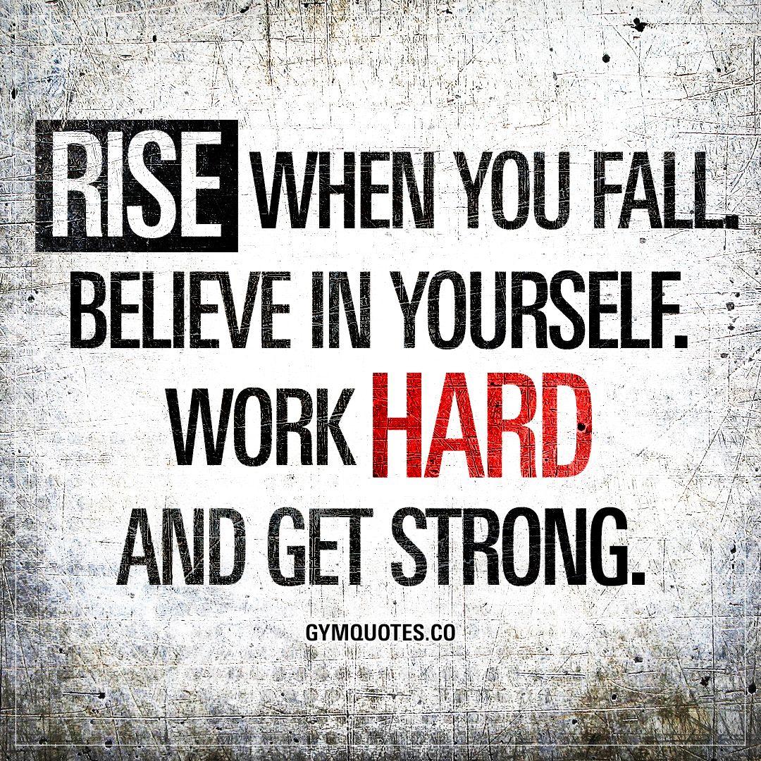 Day37 Rise When You Fall Mein Abnehmergebnis War Nicht So Gut Aber Davon Las Fitness Motivation Quotes Fitness Inspiration Quotes Believe In Yourself Quotes