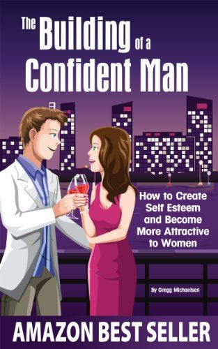 How to be a confident man in a relationship