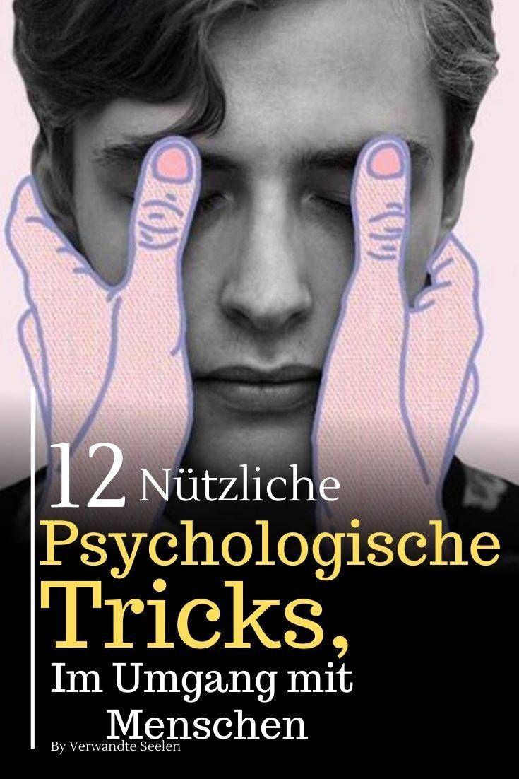 12 nützliche psychologische Tricks, die dir beim Umgang mit Menschen die Oberhand geben werden #naturalism
