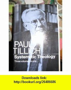 Systematic Theology  Three Volumes in One (9780226803364