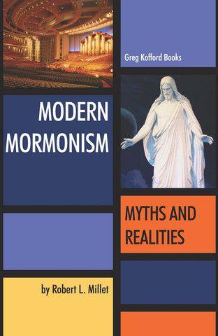 Modern Mormonism: Myths and Realities