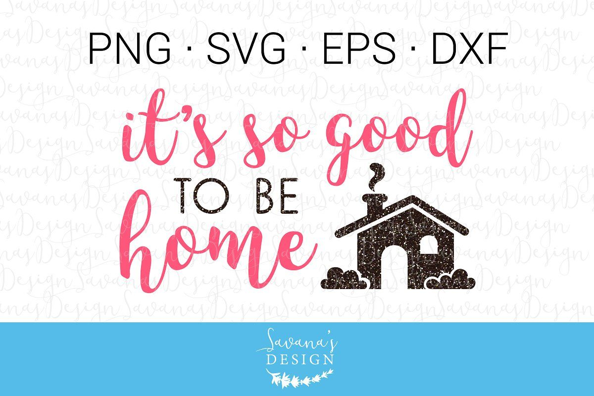 Download Love Grows Best in Little Houses SVG in 2020 | Svg quotes ...