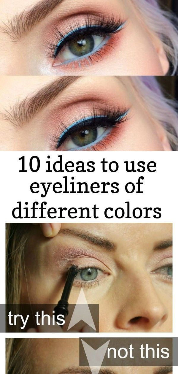 10 ideas to use eyeliners of different colors        10 Ideen für Eyeliner in verschiedenen Fa