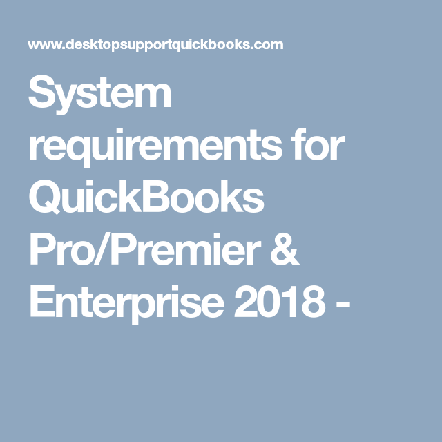 quickbooks desktop premier 2018 system requirements