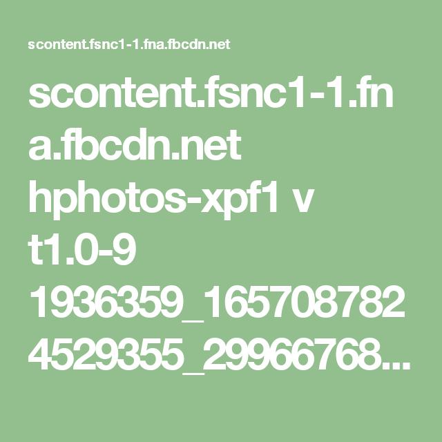 scontent.fsnc1-1.fna.fbcdn.net hphotos-xpf1 v t1.0-9 1936359_1657087824529355_2996676875135764015_n.jpg?oh=509ea9c35f7a47473636d07cae435e09&oe=573F2D58
