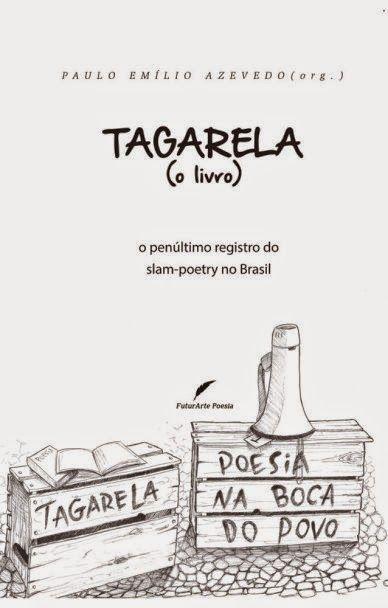 Na Cara e Coragem produções: Tagarela (o livro) o penúltimo registro do slam-po...