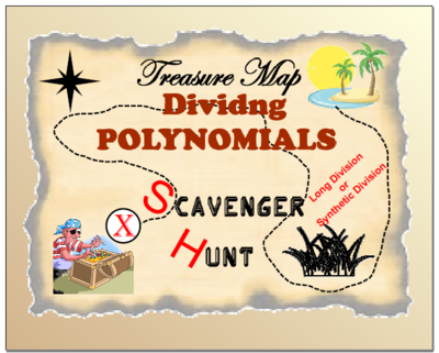 Scavenger Hunt - Dividing Polynomials (Long and/or Synthetic ...