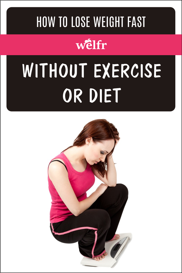 Effective way to lose weight fast without exercise