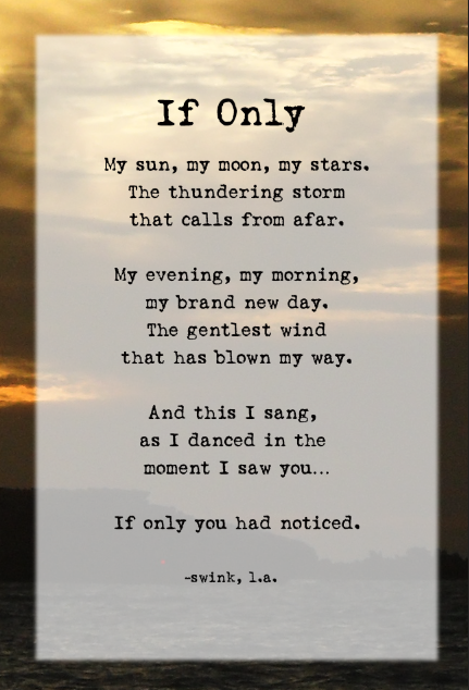 Poems Poetry If Only By La Swink 2014 Brand New Day