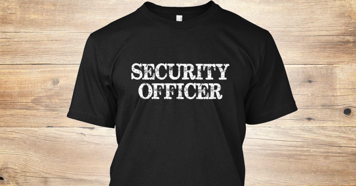 Badass Security Officer Tattoo t shirts, Shirts, Team t
