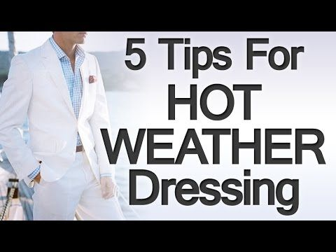 a6d3eb58017 5 Principles for Hot Weather Clothing