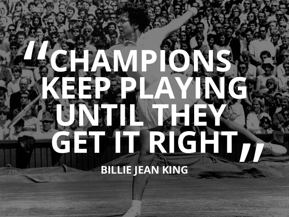 Image result for billie jean king quotes