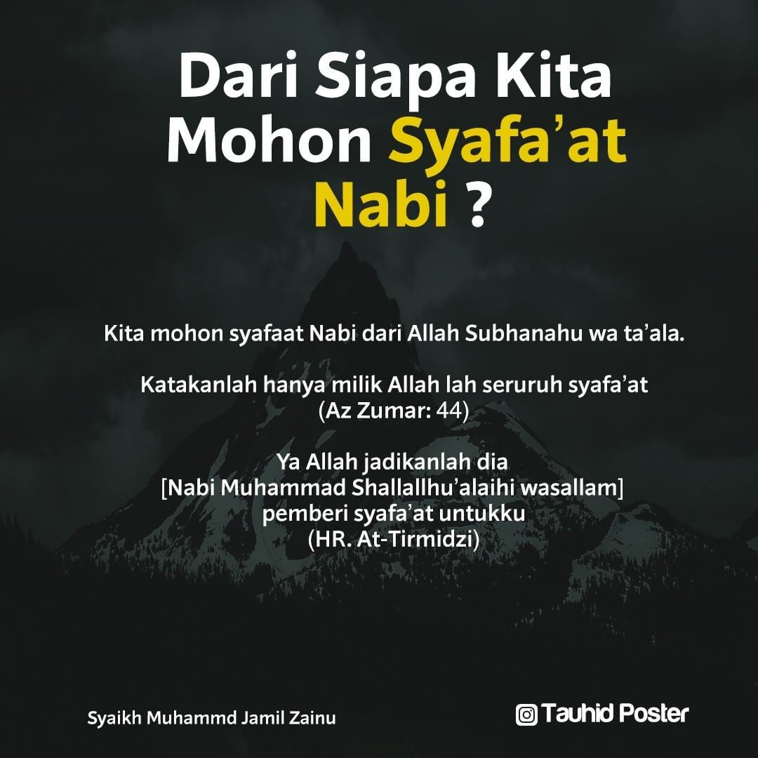 Meminta Syafaat Rasulullah Saw Dari Allah Swt Ya Karena Nabi