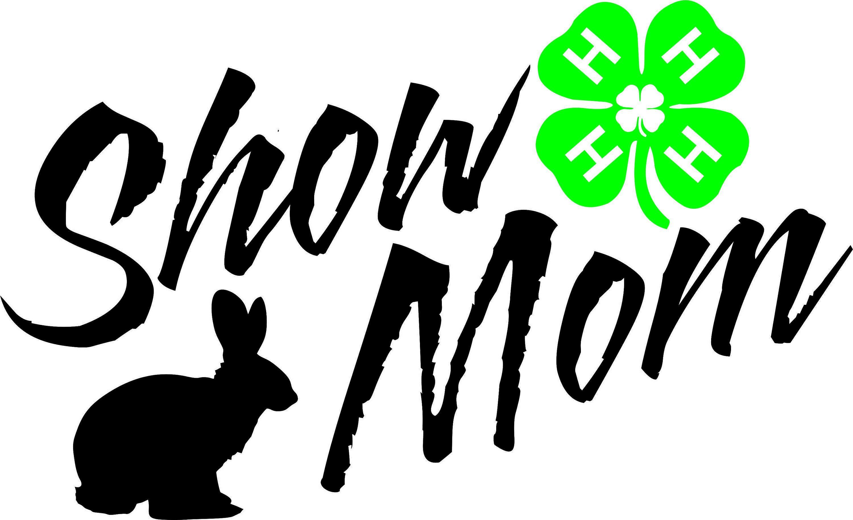 4 H Show Mom Rabbit T Shirt