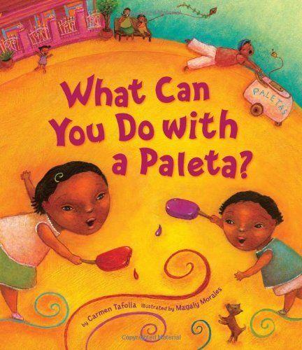 What Can You Do with a Paleta? von Carmen Tafolla