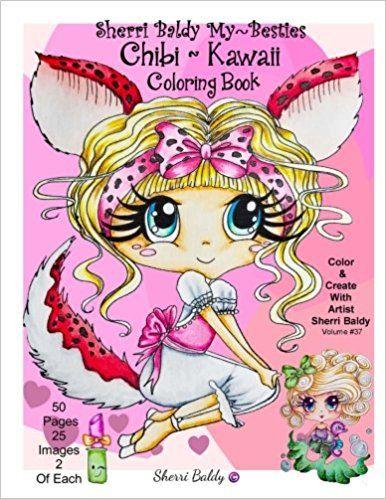 Sherri Baldy My Besties Chibi Kawaii Coloring Book Sherri Ann Baldy