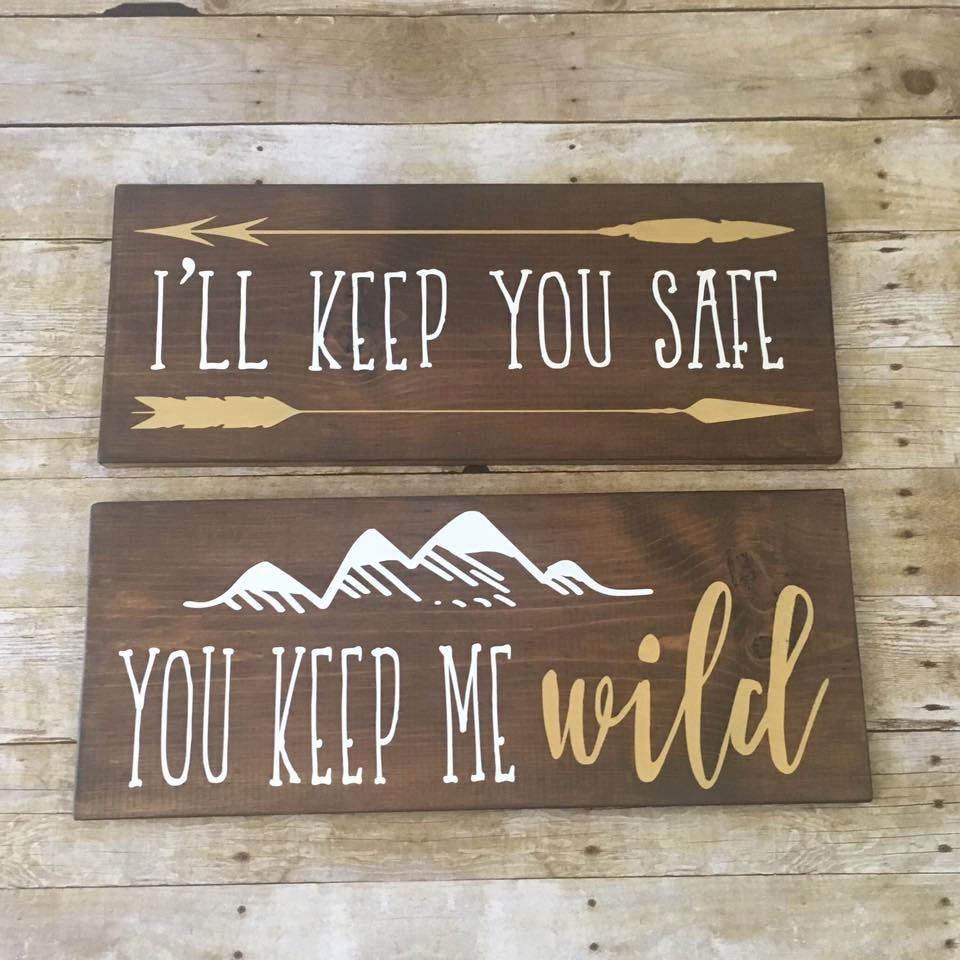 Wood Signs, Nursery Signs, I'll Keep You Safe Sign, You ...
