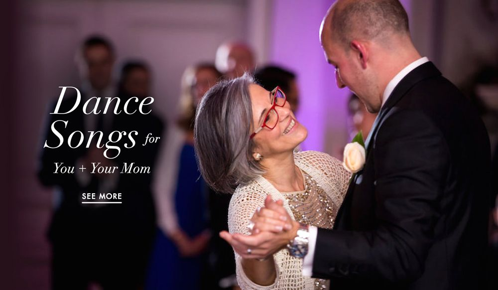 Sweet & Upbeat Wedding Dance Songs for You + Your Mother