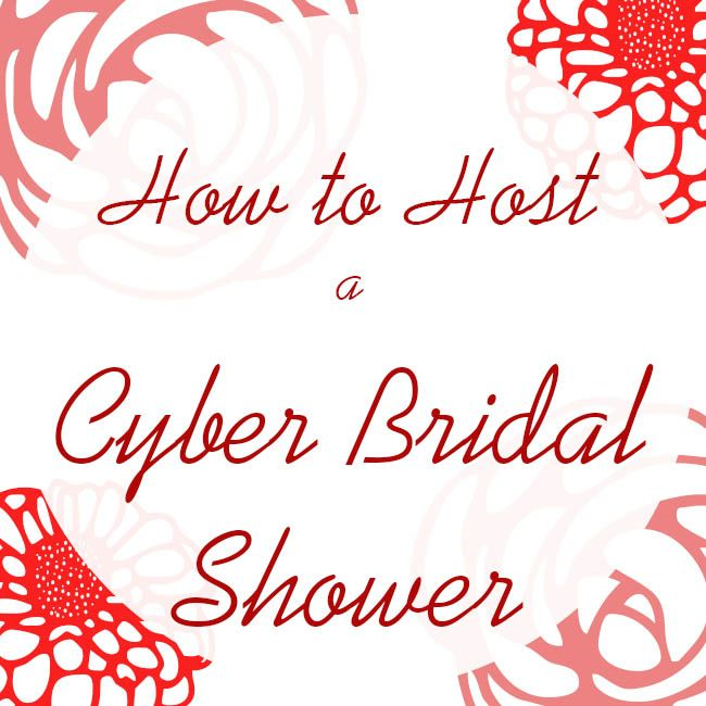 How To Host A Cyber Bridal Shower All The Information You Ever Need Know