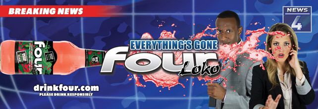 Love this Four Loko campaign: Four Loko Mocks Its Own Media Coverage in New Campaign