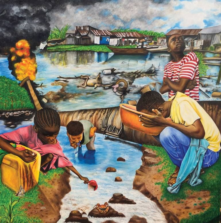 Original Political Painting By O Yemi Tubi Realism Art On Canvas Oil Africans Wealth And Woes Water Pollution Water Pollution Poster Save Water Drawing