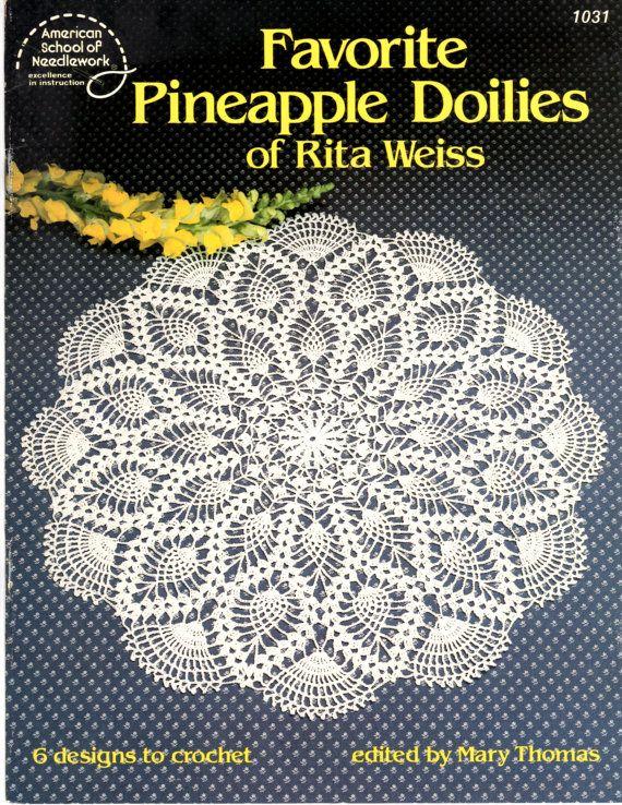 Favorite Pineapple Doilies Of Rita Weiss Pattern Book American