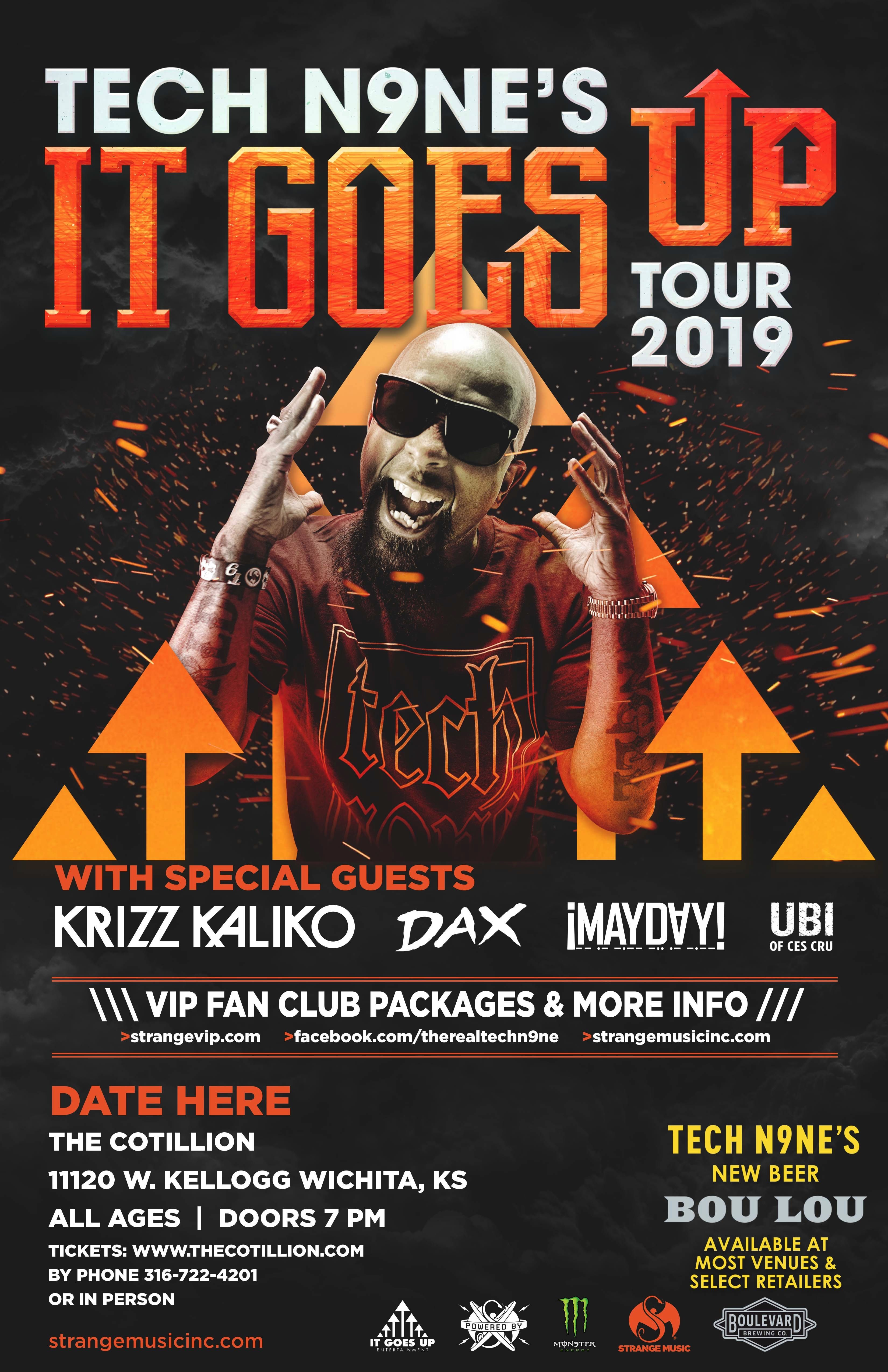 TECH N9NE's IT GOES UP TOUR 2019 TECH N9NE (with KRIZZ