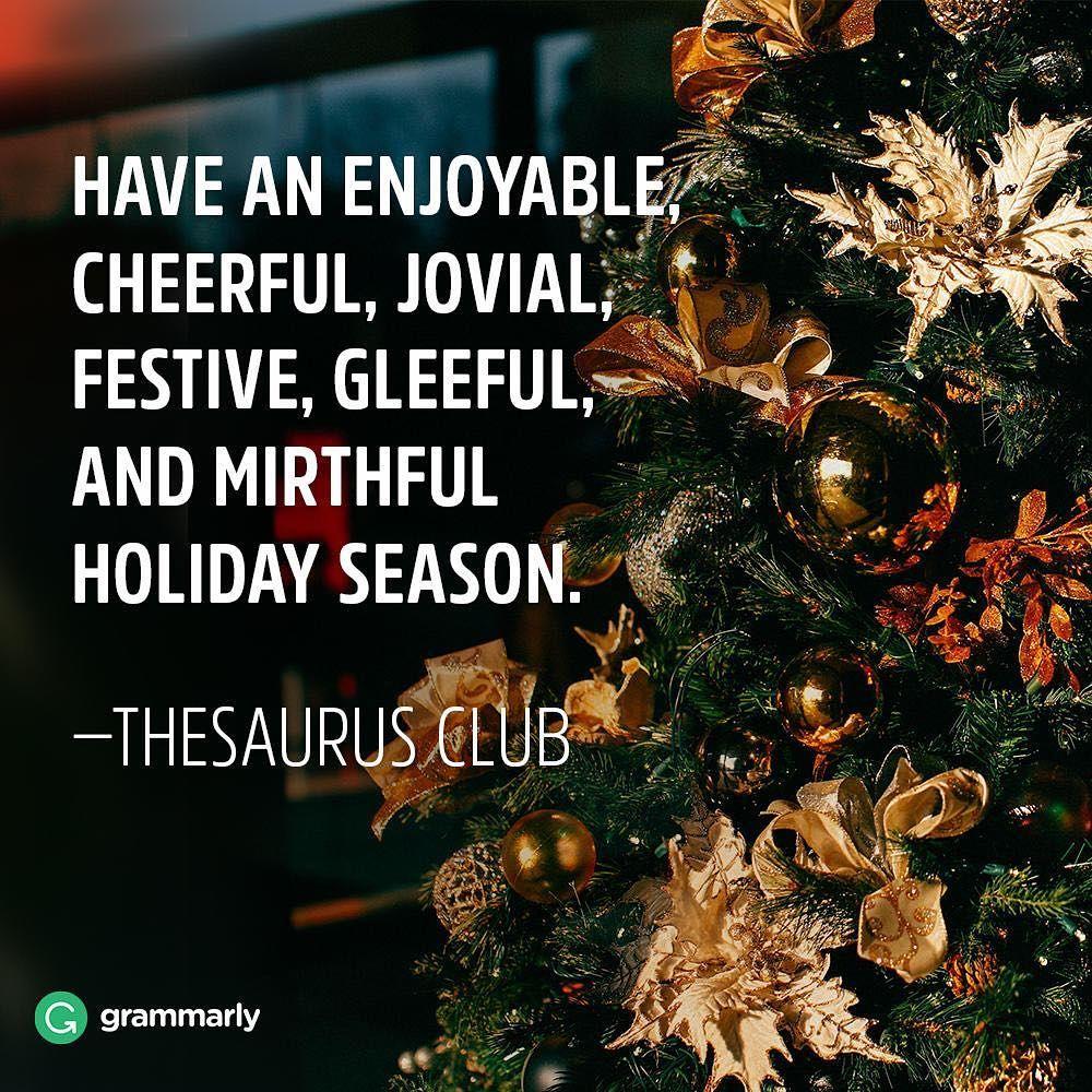 Also, joyous, bright, glad, and jubilant! #holidayseason #wordnerd