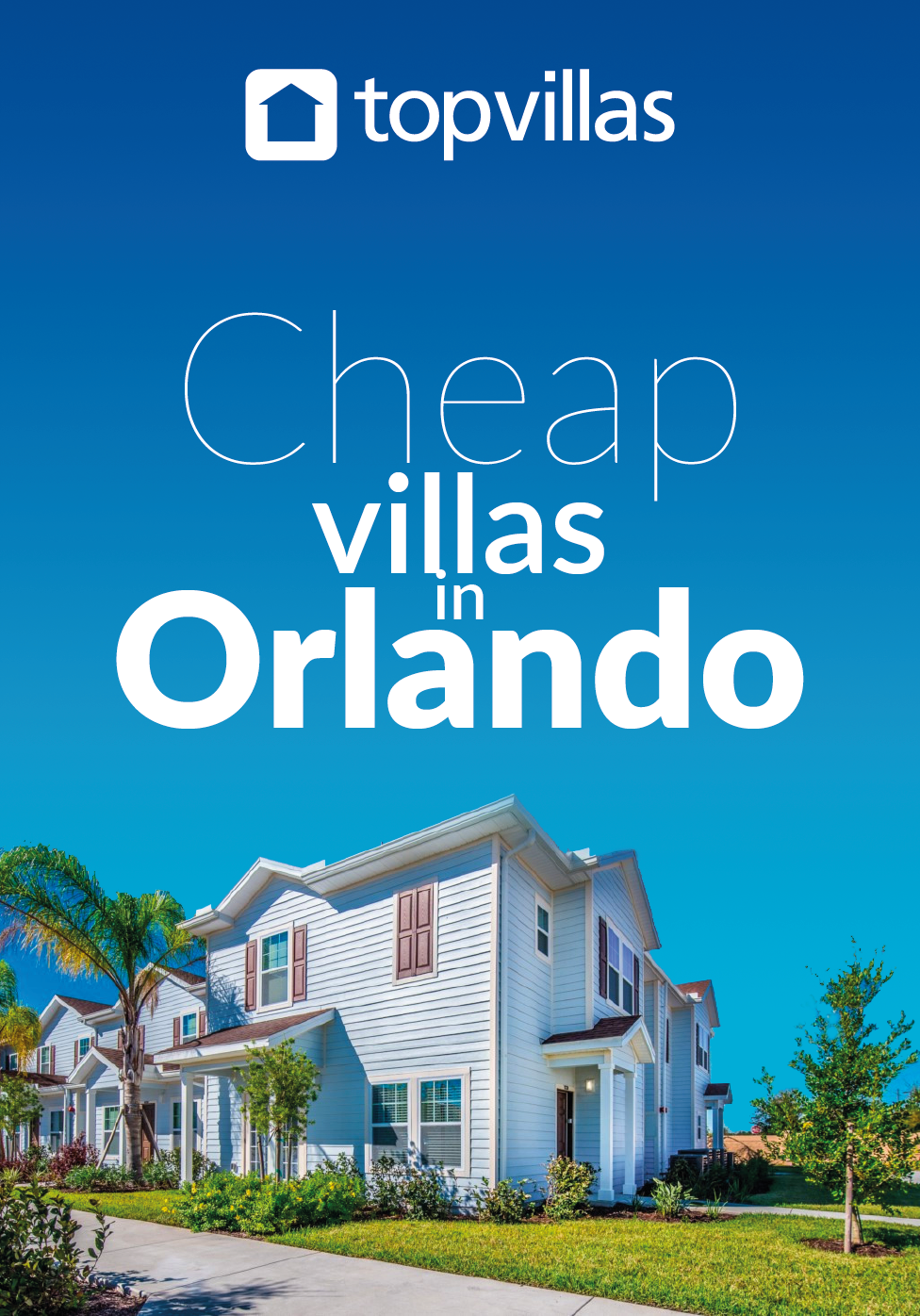 Planning a Florida trip on a budget? Top Villas has a host