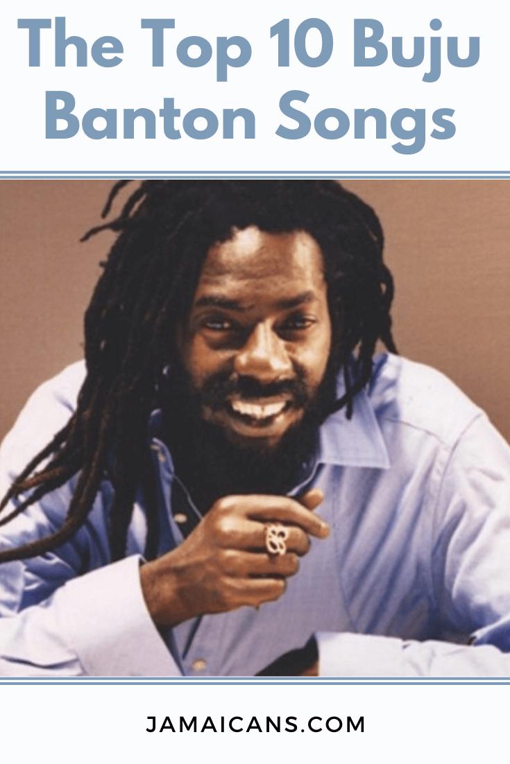 The Top 10 Buju Banton Songs in 2020
