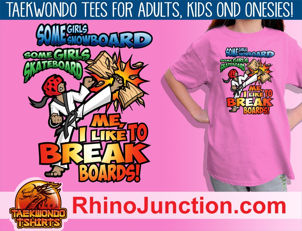 Board breaking-tshirts-great taekwondo gift! - i break boards ...