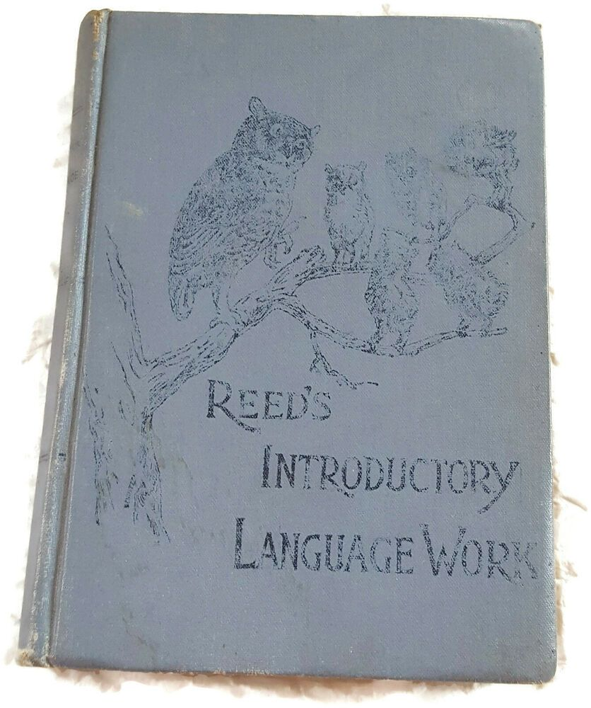 Antique 19th Century Reed S Introductory Language Work School Book