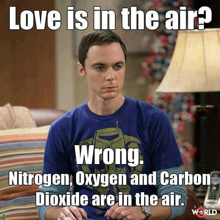 Love Is In The Air Big Bang Theory Science Jokes Chemistry