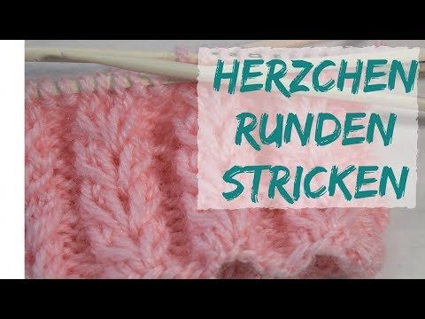 Herzrippchen Muster in Runden, Sockenmuster - YouTube | Socken und ...