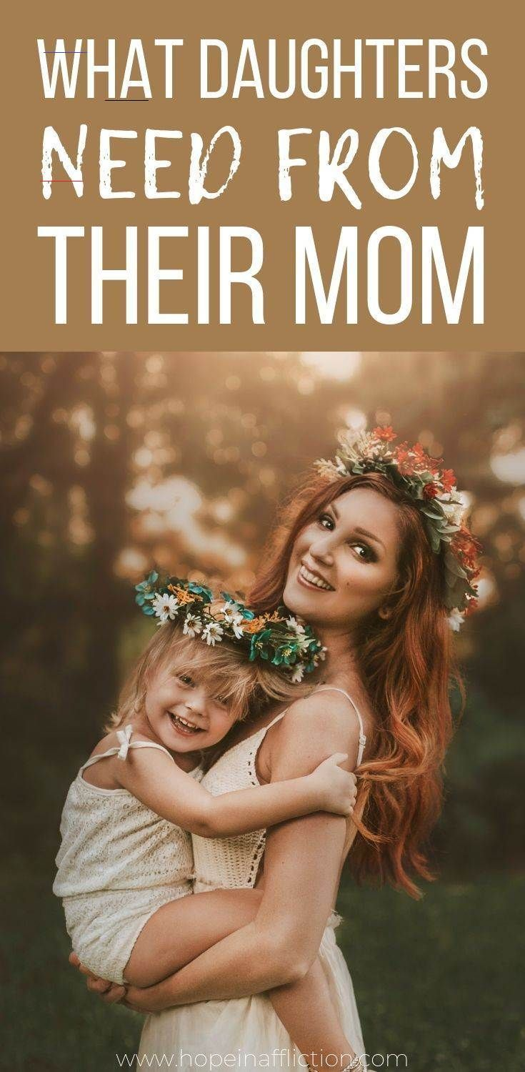 8 Things a Girl Needs From Her Mom — Hope In Affliction Daughters need their mom for many reasons! Read 8 of the most important things a daughter needs from her mom. #parenting #raisingdaughters #parentingadvice #momlife #motherdaughter #girls #hopeinaffliction<br> The mother-daughter relationship is so valuable. As Mom's there is great privilege and responsibility in raising daughter's well. Daughter's need their mom's to pursue their hearts, model self-respect and confidence, and love them unc