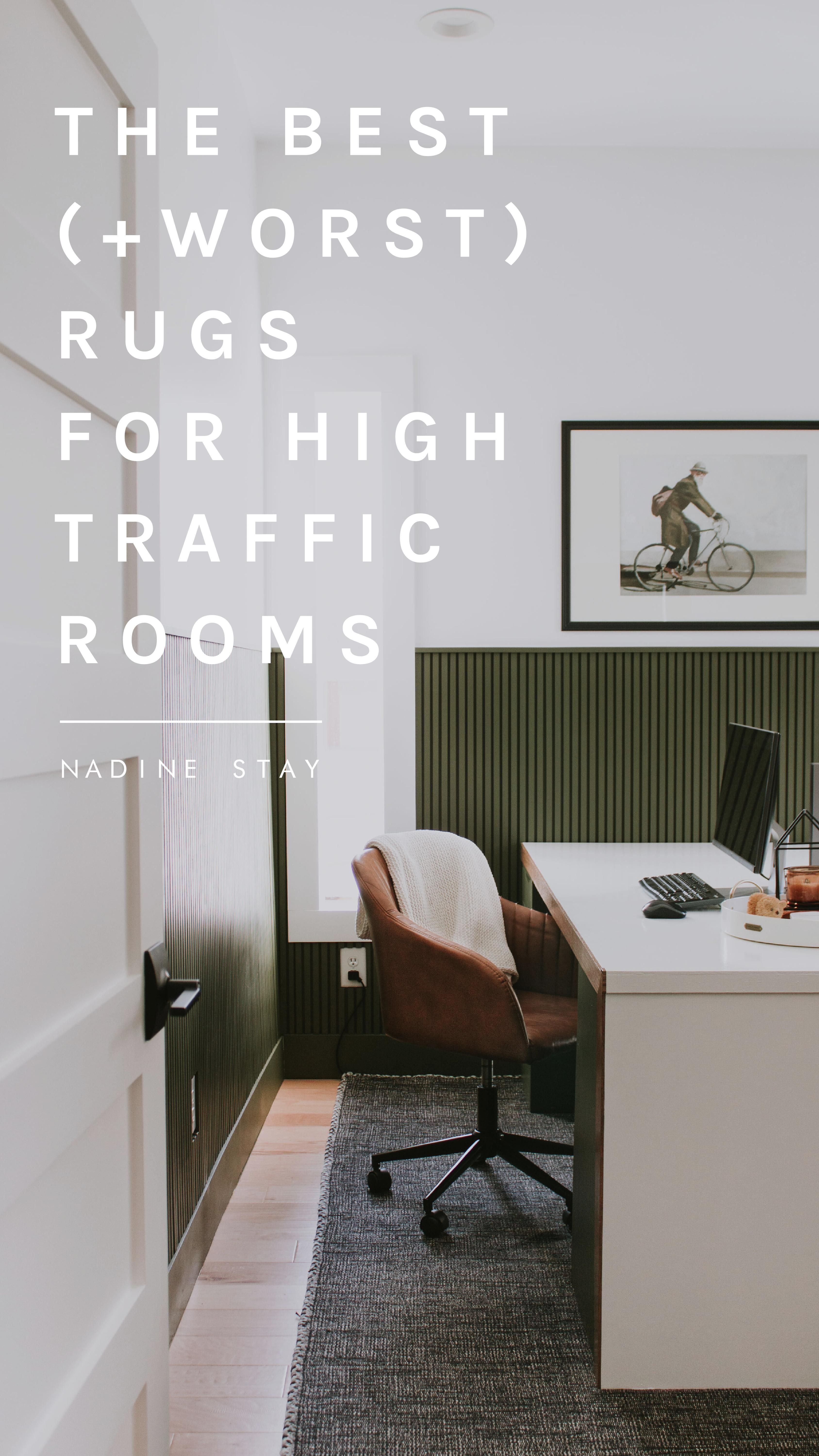 The Best Worst Rugs For High Traffic Areas In 2020 Types Of