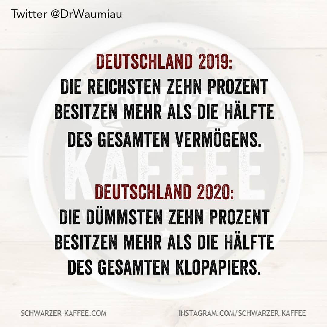 """Schwarzer Kaffee on Instagram: """"#schwarzerkaffee #sprüche #humor #love #happy #smile #laugh #picoftheday #life #Berlin #Hamburg #stuttgart #kornwestheim #mehmet4fun"""""""