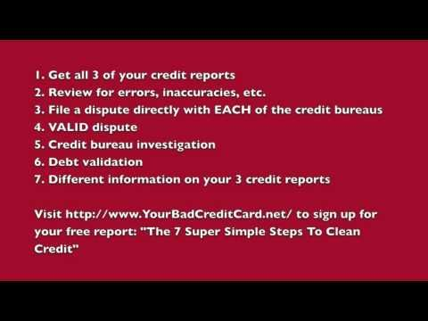 7 STEPS TO CLEANING YOUR CREDIT REPORT -- SEE SAMPLES OF LETTERS IN